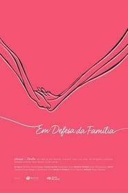 Em Defesa da Família