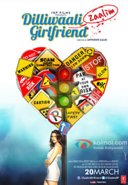 Dilliwali Zaalim Girlfriend plakat