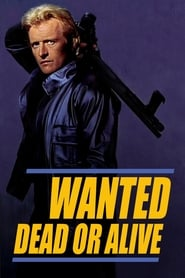 Poster Wanted: Dead or Alive 1987
