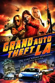 Grand Auto Theft: L.A.