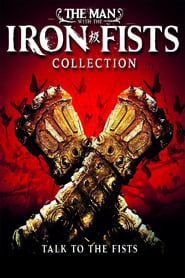 The Man with the Iron Fists Collection