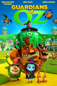 Guardians of Oz : The Movie | Watch Movies Online
