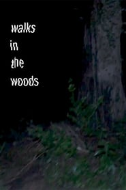 Walks in the woods (2021)
