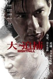 Nightfall (2012) Chinese Action, Crime || 480p || 720p || 1080p