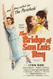 Affiche de Film The Bridge of San Luis Rey