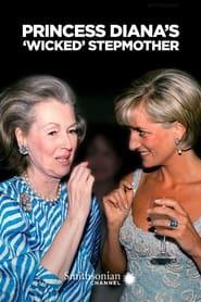 Princess Diana's 'Wicked' Stepmother