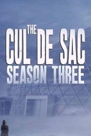 The Cul de Sac Season 3 Episode 1