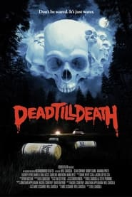 Dead Till Death (2021)