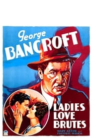 Ladies Love Brutes (1930)