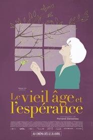 Le vieil âge et l'espérance (2019)