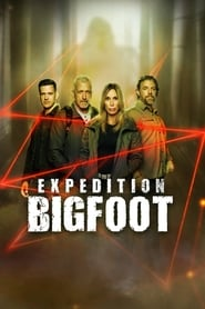Expedition Bigfoot - Season 1