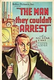 The Man They Couldn't Arrest 1931