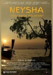 Neysha: Aku Anak Nelayan (2021)
