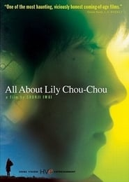 All About Lily Chou-Chou Filme Streaming HD