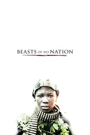 Beasts of No Nation [2015]