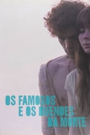 The Famous and the Dead (2009)