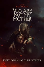 You Are Not My Mother (2021)
