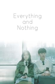 Everything and Nothing (K-Drama)