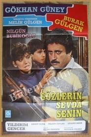 Gözlerin Sevda Senin (1987)