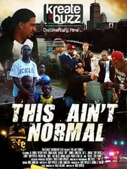 This Ain't Normal (2018)