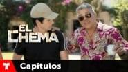 El Chema 1x13
