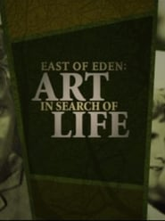 East of Eden: Art in Search of Life 2005