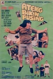 Ateng Bikin Pusing 1977