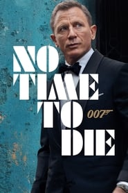 No Time to Die – James Bond 007 (2020)