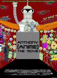 Anthony (Anime): The Movie
