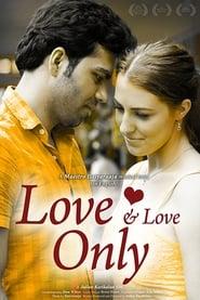 Love and Love Only 2016 Movie AMZN WebRip English ESub 300mb 480p 1.2GB 720p 3.5GB 8GB 1080p