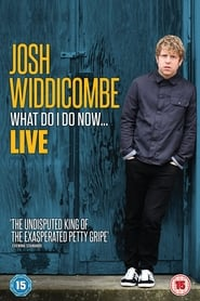 Josh Widdicombe: What Do I Do Now... 2016