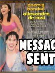 Watch Message Sent (2003)