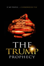 Watch The Trump Prophecy (2018) Movie Online Free putlockers