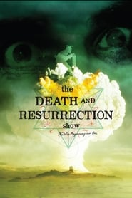 Image The Death and Resurrection Show