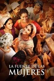Ver La fuente de las mujeres Online HD Castellano, Latino y V.O.S.E (2011)