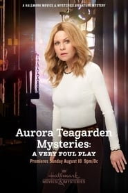 Nonton Film Aurora Teagarden Mysteries: A Very Foul Play (2019)
