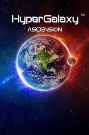 HyperGalaxy: Ascension