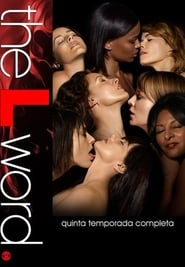 The L Word - Season 5 poster