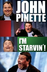 John Pinette: I'm Starvin'! (2007)
