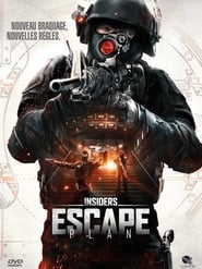Insiders : Escape Plan streaming