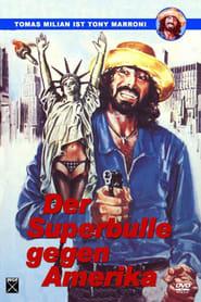 Der Superbulle gegen Amerika 1979