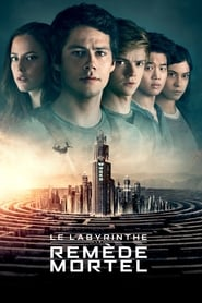 Le Labyrinthe : Le remède mortel streaming