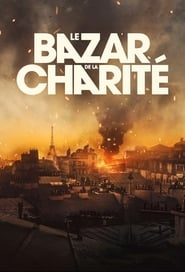 Le Bazar de la charité en Streaming gratuit sans limite | YouWatch Séries en streaming