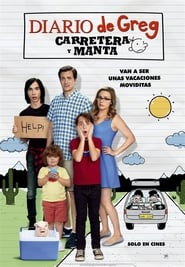 Diario de Greg: Un viaje de locos (2017) | Diario de Greg: Carretera y manta | Diary of a Wimpy Kid: The Long Haul