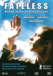 Fateless – Roman eines Schicksallosen (2005)
