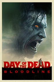 Poster Day of the Dead: Bloodline 2017