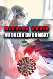 Mission COVID : au cœur du combat