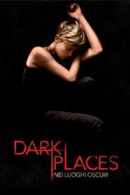 Dark Places – Nei luoghi oscuri (2015)
