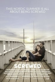 Screwed – Pihalla (2018)