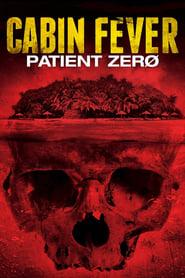 ดูหนัง Cabin Fever 3: Patient Zero (2014) ต้นตำหรับ เชื้อพันธุ์นรก